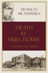 Death at Hull House  Available Oct. 2009